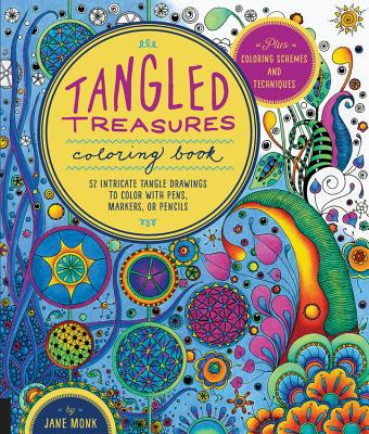 Image for Tangled Treasures Coloring Book: 52 Intricate Tangle Drawings to Color with Pens, Markers, or Pencils - Plus: Coloring schemes and techniques (Tangled Color and Draw)