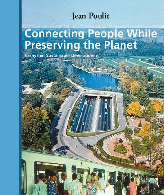 Image for Connecting People While Preserving the Planet: Essays on Sustainable Development
