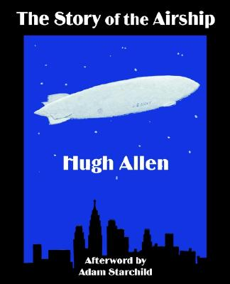 Story of the Airship, The, Allen, Hugh