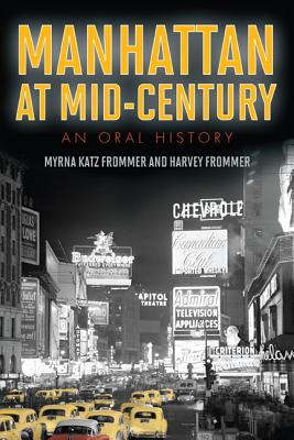 Image for Manhattan at Mid-Century: An Oral History