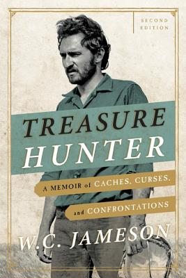 Image for Treasure Hunter: A Memoir of Caches, Curses, and Confrontations