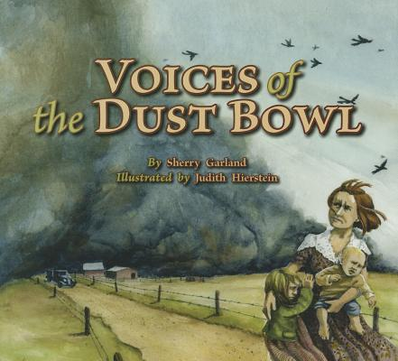 Voices of the Dust Bowl (Voices of History), Garland, Sherry