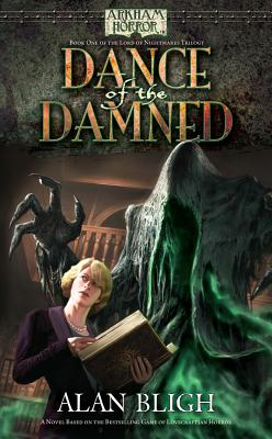 Arkham Horror: Dance of the Damned (Lord of Nightmares Trilogy), Bligh, Alan