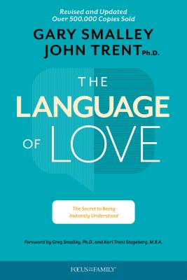 Image for The Language of Love: The Secret to Being Instantly Understood