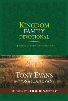 Image for Kingdom Family Devotional: 52 Weeks of Growing Together