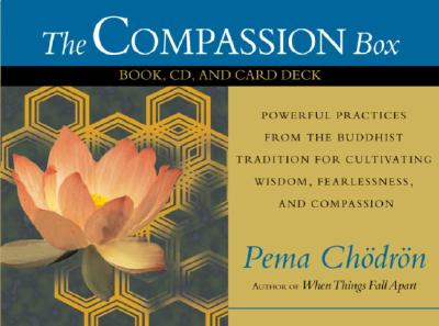 The Compassion Box: Book, CD, and Card Deck, Chodron, Pema