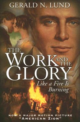 Image for Like a Fire Is Burning (Work and the Glory)