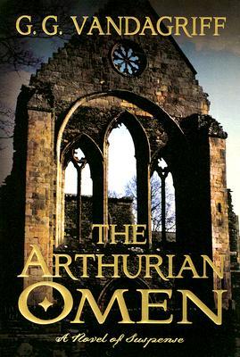 Arthurian Omen, G. G. VANDAGRIFF
