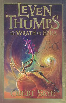 Image for Leven Thumps and the Wrath of Ezra (Leven Thumps)
