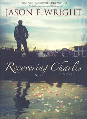 Recovering Charles, JASON F. WRIGHT