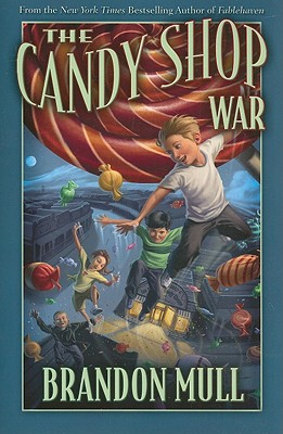 Candy Shop War, Brandon Mull