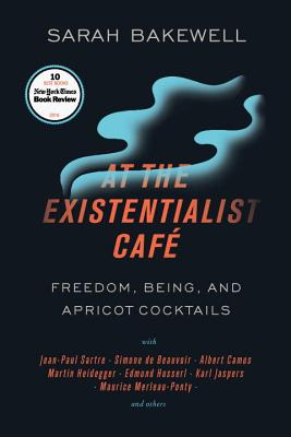 Image for AT THE EXISTENTIALIST CAF FREEDOM, BEING, AND APRICOT COCKTAILS