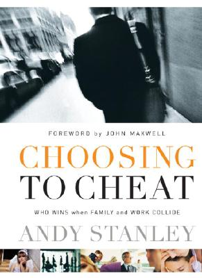 Image for Choosing to Cheat: Who Wins When Family and Work Collide?