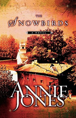 The Snowbirds, Annie Jones
