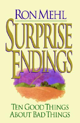 Image for Surprise Endings: Ten Good Things about Bad Things