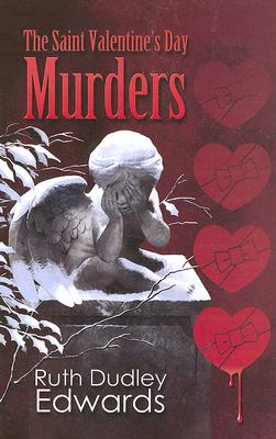Image for The Saint Valentine's Day Murders: A Robert Amiss Mystery (Robert Amiss Mysteries)