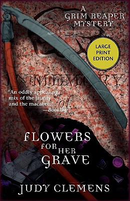 Image for Flowers for Her Grave (Grim Reaper Series)