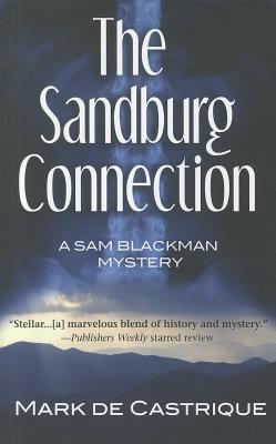 Image for SANDBURG CONNECTION, THE A SAM BLACKMAN MYSTERY
