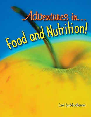 Image for Adventures in Food and Nutrition!