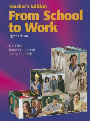 From School to Work, Teacher's Edition, James H. Lorenz; Harry T. Smith