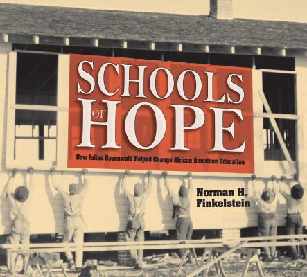 Image for Schools of Hope: How Julius Rosenwald Helped Change African American Education