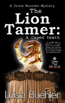 Image for The Lion Tamer: A Caged Death (A Grace Marsden Mystery Book Two)