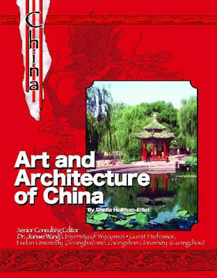 Image for Art and Architecture of China: The History and Culture of China