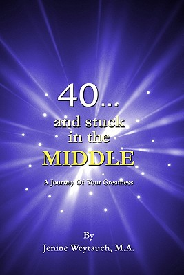 Image for 40... and Stuck in the Middle