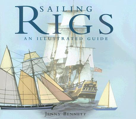 Image for Sailing Rigs: An Illustrated Guide