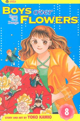 Image for Boys Over Flowers, Vol. 8: Hana Yori Dango (Boys Over Flowers: Hana Yori Dango)