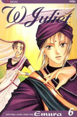 W Juliet, Vol. 6 (v. 6), Emura