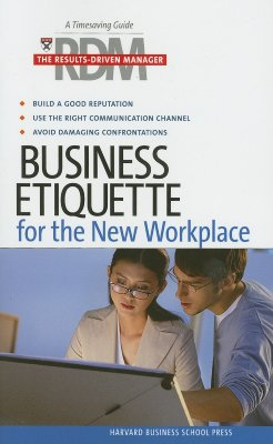 Image for Business Etiqeutte: The Results Drive Manager