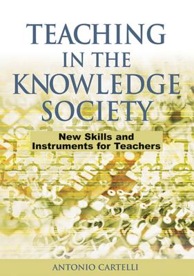 Teaching in the Knowledge Society: New Skills And Instruments for Teachers