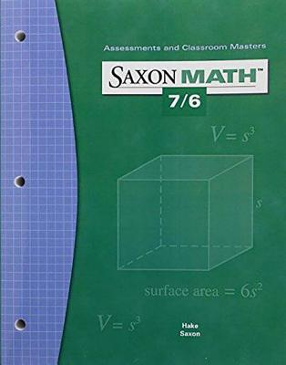 Image for Saxon Math 7/6: Assessments & Classroom Masters