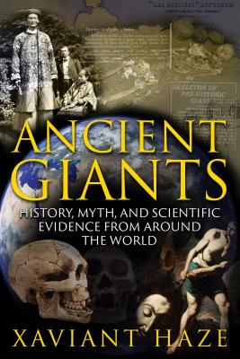 Image for Ancient Giants: History, Myth, and Scientific Evidence from around the World