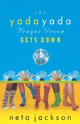 Image for The Yada Yada Prayer Group Gets Down (The Yada Yada Prayer Group)