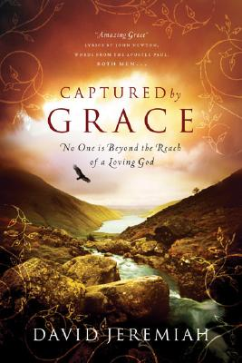 Image for Captured by Grace : No One Is Beyond the Reach of a Loving God