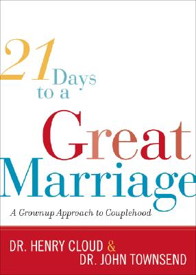 Image for 21 Days to a Great Marriage: A Grownup Approach to Couplehood