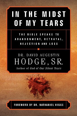 In the Midst of My Tears, Hodge, Sr. David Augustin