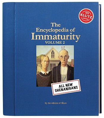 Image for Klutz The Encyclopedia of Immaturity: Volume 2 Book