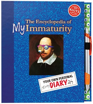 Image for Encyclopedia of My Immaturity, The: Your Own Personal Diary
