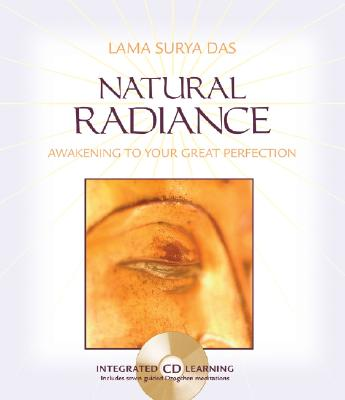 Image for Natural Radiance : Awakening to Your Great Perfection