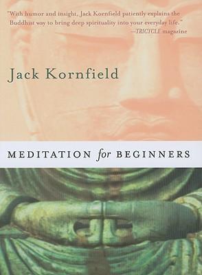 Meditation For Beginners, Jack Kornfield