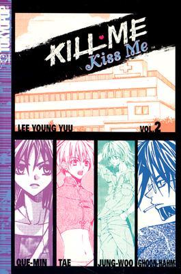 Image for Kill Me, Kiss Me