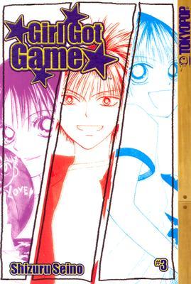 Image for Girl Got Game, Vol. 3 Seino, Shizuru; Deconnick, Kelly Sue and Matsunaga, Aya