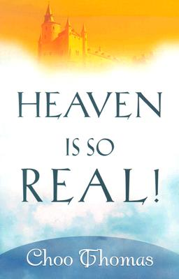Image for Heaven Is So Real!