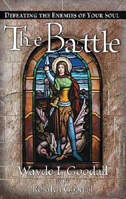 Image for The Battle: Defeating the Enemies of Your Soul