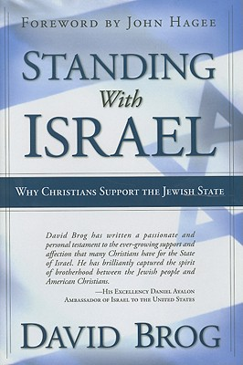 Image for Standing With Israel: Why Christians Support the Jewish State