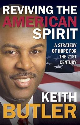 Image for Reviving The American Spirit: A Commonsense Approach to Revive America