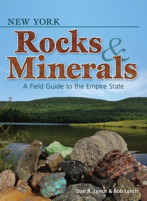 Image for New York Rocks & Minerals: A Field Guide to the Empire State